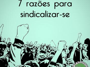 Confira 7 razões para sindicalizar-se