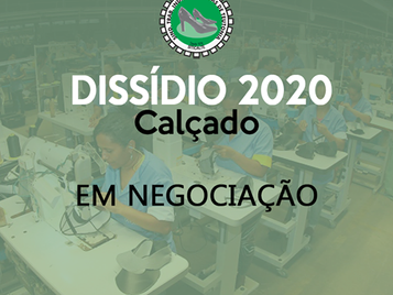 DISSÍDIO CALÇADO 2020/2021