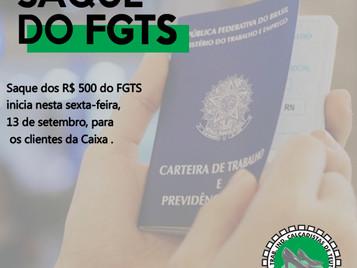 SAQUE DOS R$ 500 DO FGTS COMEÇA NESTA SEXTA PARA OS CLIENTES DA CAIXA
