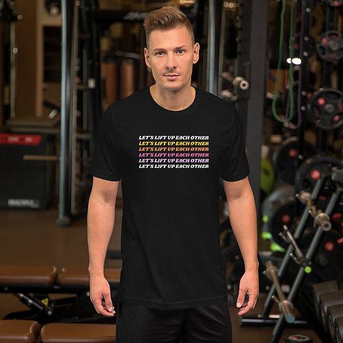 Lift Up Unisex T-Shirt