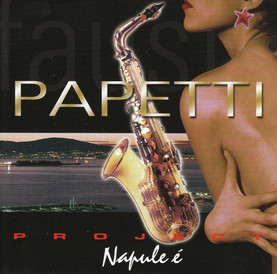 Papetti Project, Napule è