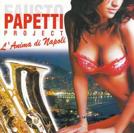 Papetti Project, L'anima di Napoli