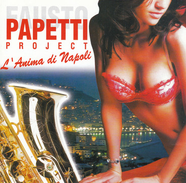Papetti Project, L'anima di Napoli