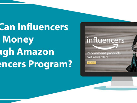 AMAZON INFLUENCERS PROGRAM