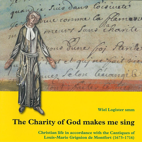 The Charity of God Makes Me Sing