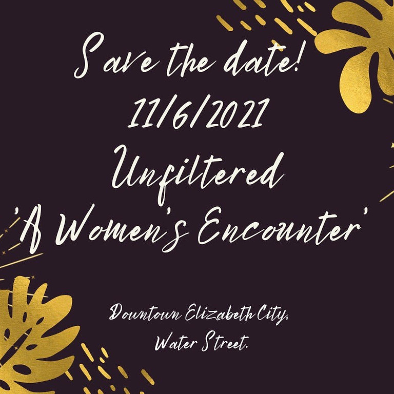 Unfiltered: A Woman's Encounter