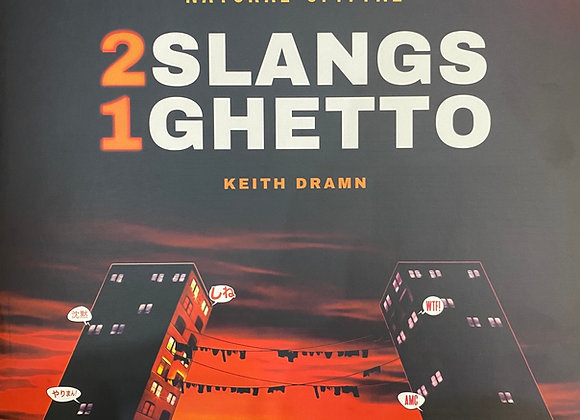 2 Slangs 1 Ghetto by Natural Spittaz & Keith Dramn
