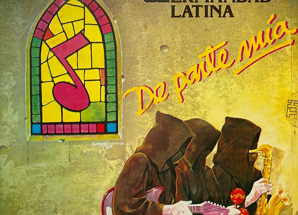 Hermandad Latina – De Parte Mía