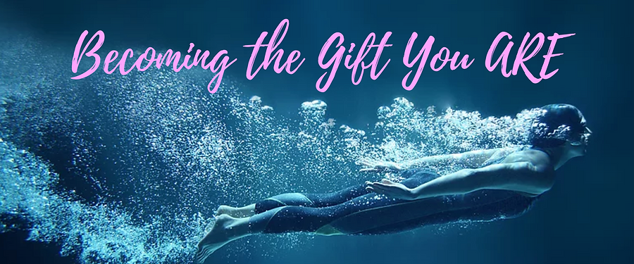 Becoming the Gift You ARE (7).png