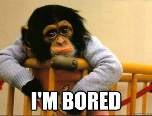 The Art of Being Bored