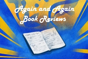 Again and Again Review