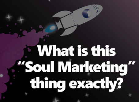 """What is this """"Soul Marketing"""" thing exactly?"""
