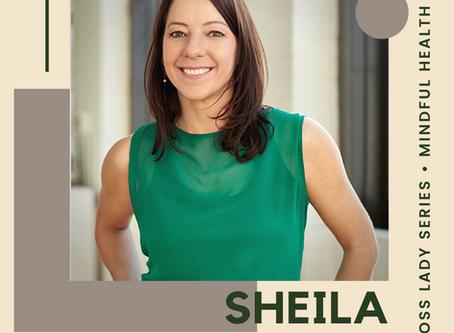 Boss Lady Series: Mindful Health SLO with Sheila Saltzman