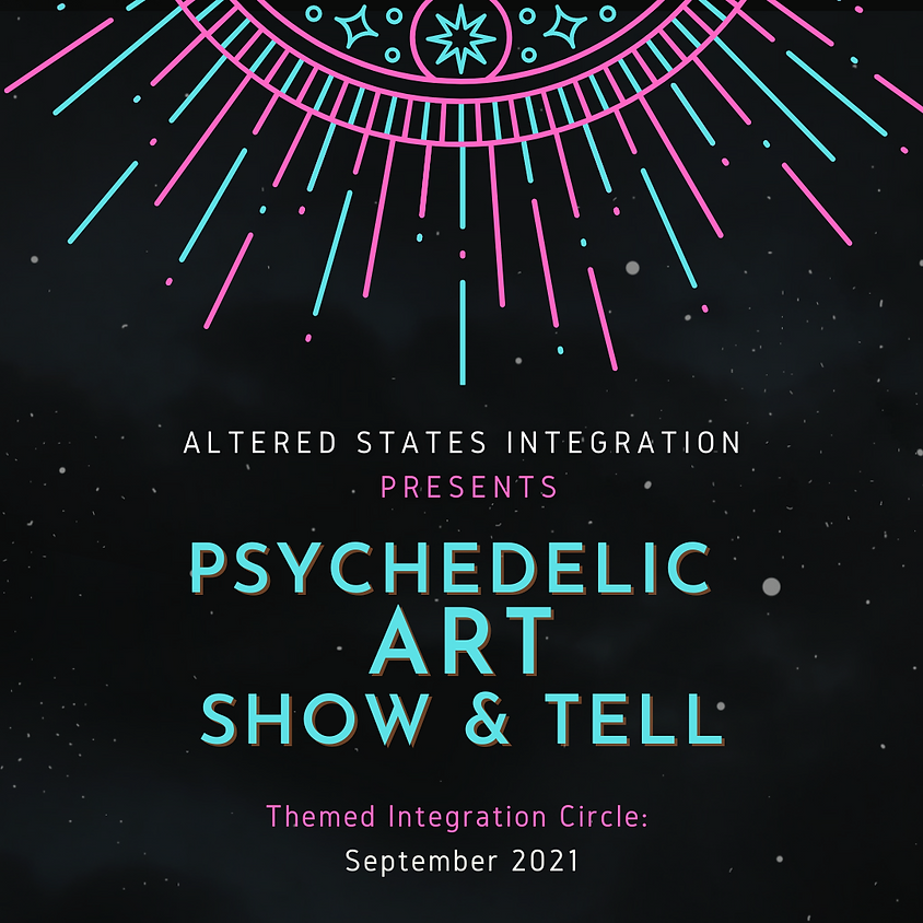 Psychedelic Art: Show & Tell
