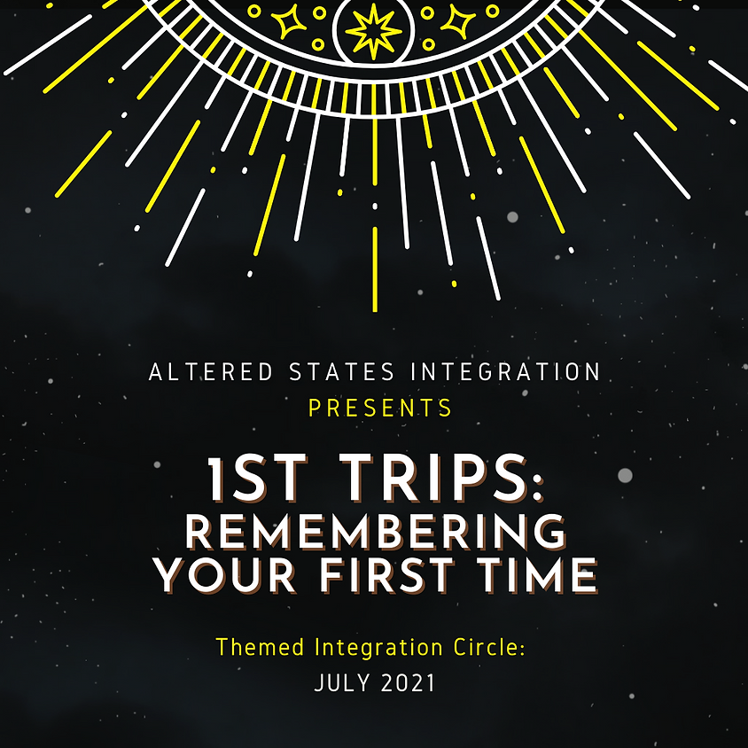 1st Trips: Remembering Your First Time