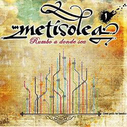 METISOLEA' - Rumbo a donde sea (2012)