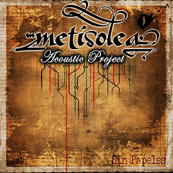E.P. Metisolea' Acoustic Project - Sin Papeles (2014)