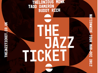 The Jazz Ticket: Celebrating 6 Jazz Greats 16 March 2017 Premiered Commission - Turner Sims Southamp