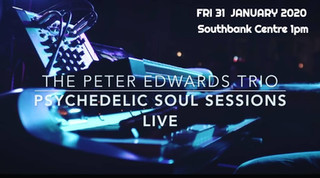 Peter Edwards Trio 31 January Friday Lunch Southbank Centre 1pm