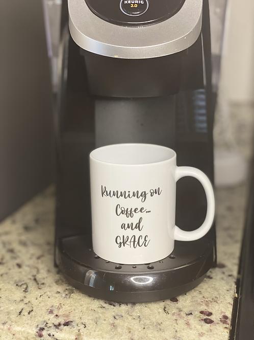 Running on coffee and grace 11oz mug