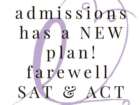 Farewell SAT & ACT
