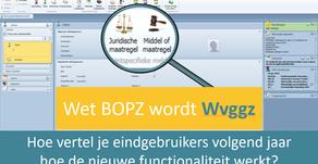 Wet BOPZ wordt Wvggz. Hoe werkt dit dan straks in het EPD?