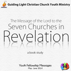 The Message of the Lord to the Seven Churches in Revelation