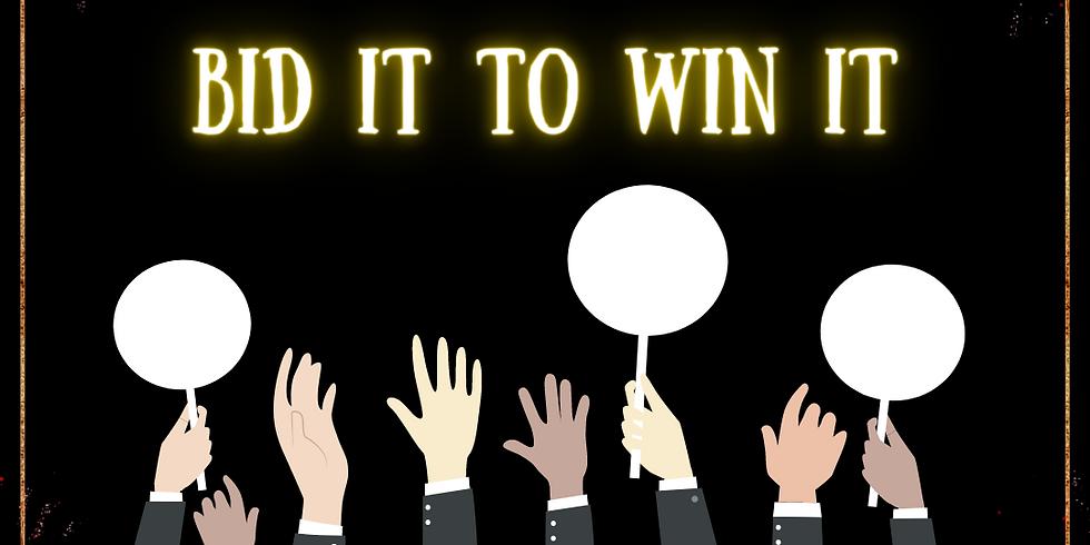 Bid It To Win It
