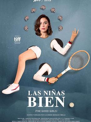 Film Review: Las niñas bien (The Good Girls) (Spanish, 2018)