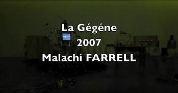 Malachi Farrell la gégène