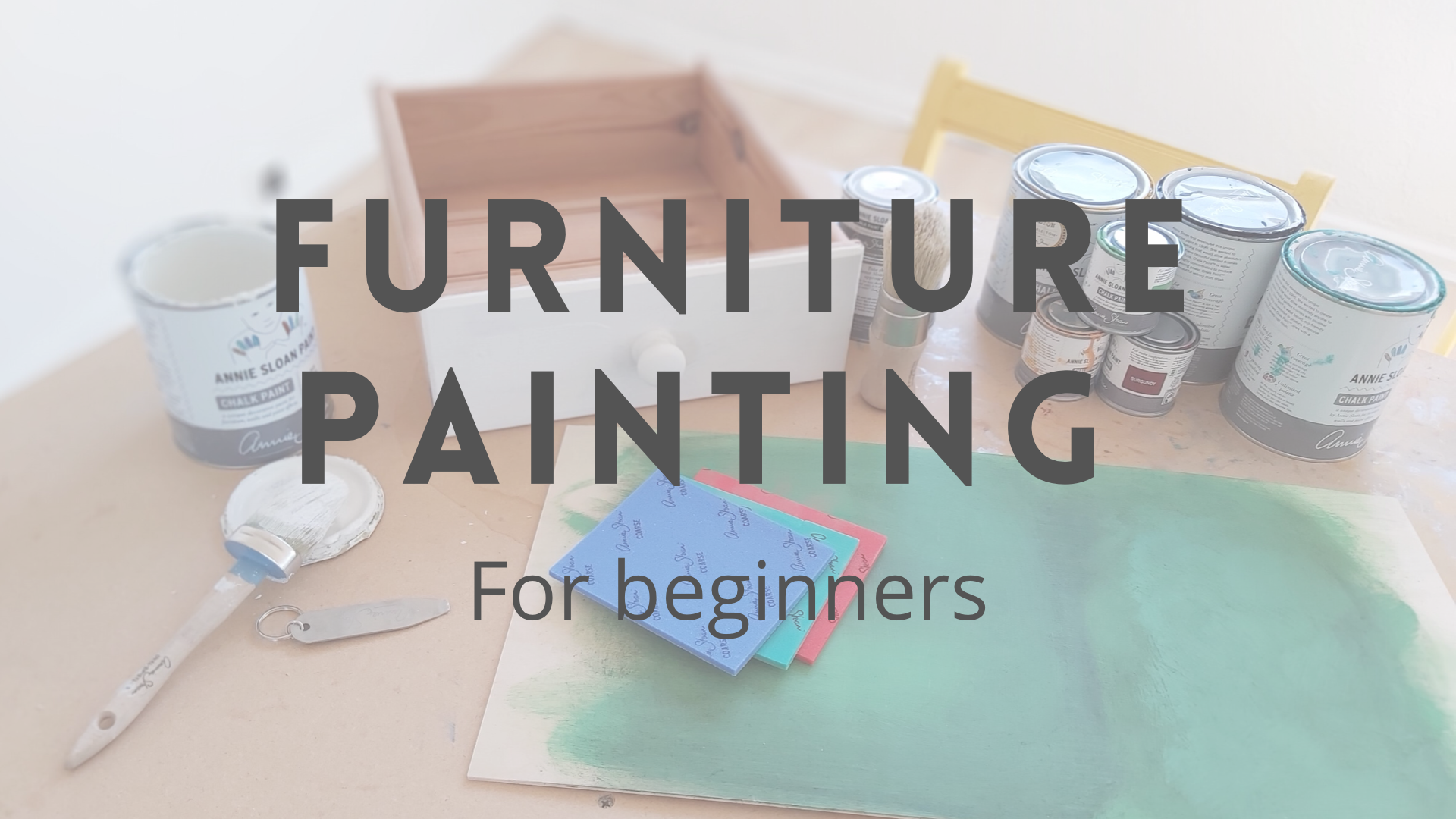 Furniture Painting- for beginners