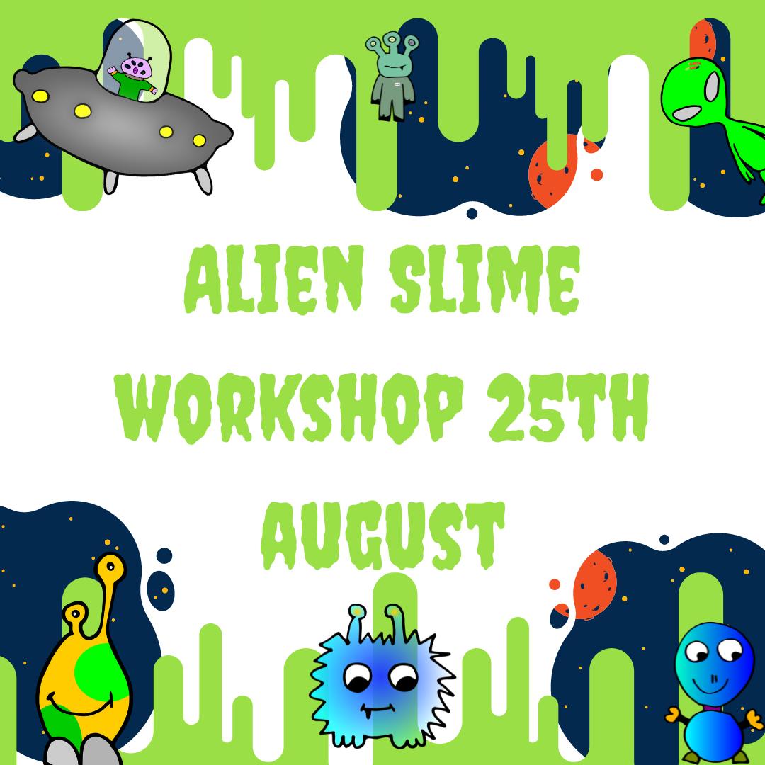 Alien Slime Workshop