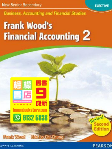 【Pearson】NSS BAFS - Frank Wood's Financial Accounting 2 (2016 Revised Edition)