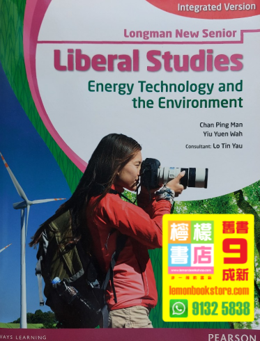 【Pearson】Longman New Senior Liberal Studies - Energy Technology and The Environment (Integrated Version) (2013)