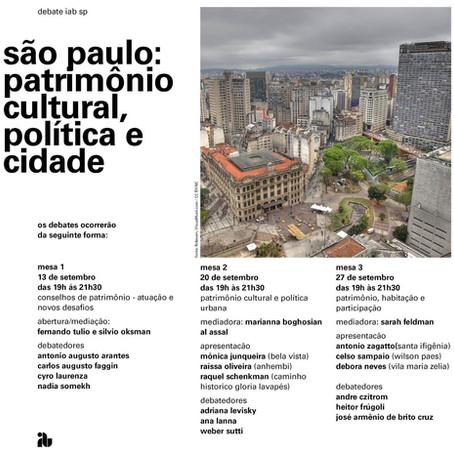 DEBATE SÃO PAULO: PATRIMÔNIO CULTURAL, POLÍTICA E CIDADE