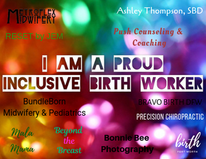 """Rainbow background with text """"I am a proud inclusive birth worker"""" and various business names."""