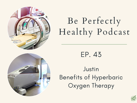 Justin - Benefits of Hyperbaric Oxygen Therapy