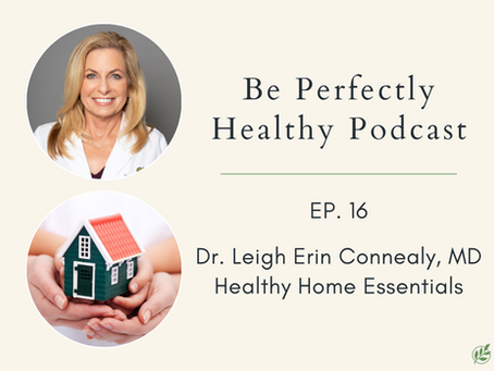 Dr. Leigh Erin Connealy, MD - Healthy Home Essentials