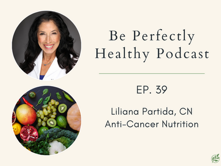 Liliana Partida, CN - Anti-Cancer Nutrition
