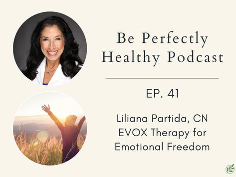 Liliana Partida, CN - EVOX Therapy for Emotional Freedom