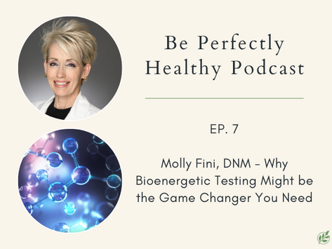 Molly Fini, DNM - Why Bioenergetic Testing Might be the Game Changer You Need