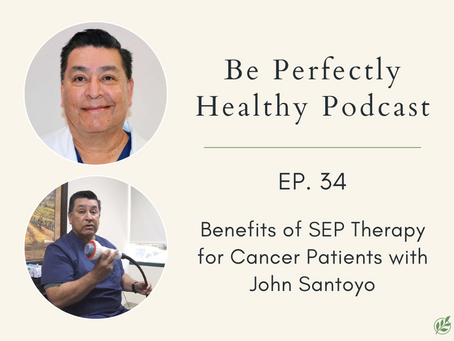 John Santoyo - Benefits of SEP Therapy for Cancer Patients