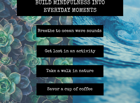 Build Mindfulness Into Every Day Moments