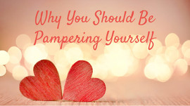 Why You Absolutely Should Be Pampering Yourself (+ DIY Bath Bomb Recipe!)
