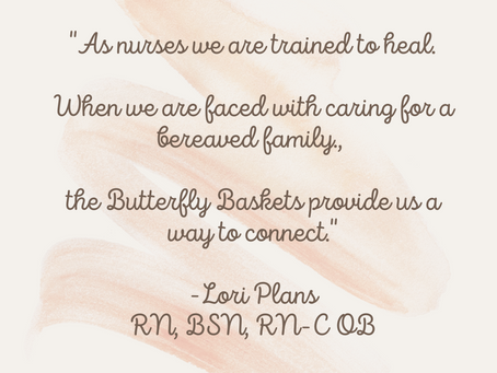 Butterfly Baskets Perspective: Labor & Delivery Nurse