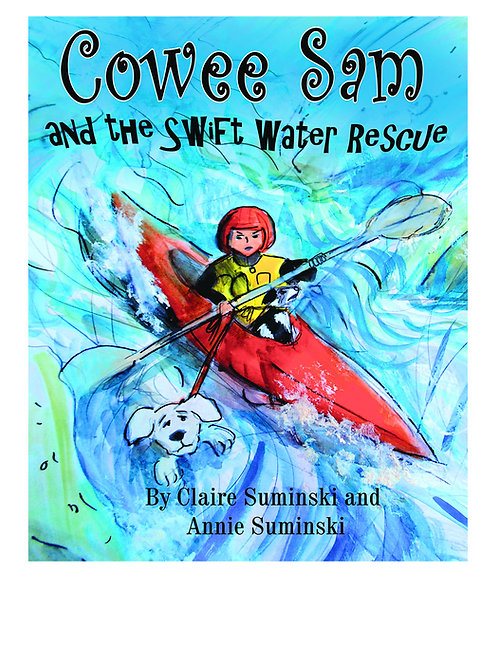 Cowee Sam and the Swift Water Rescue