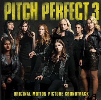 Pitch Perfect 3 Soundtrack