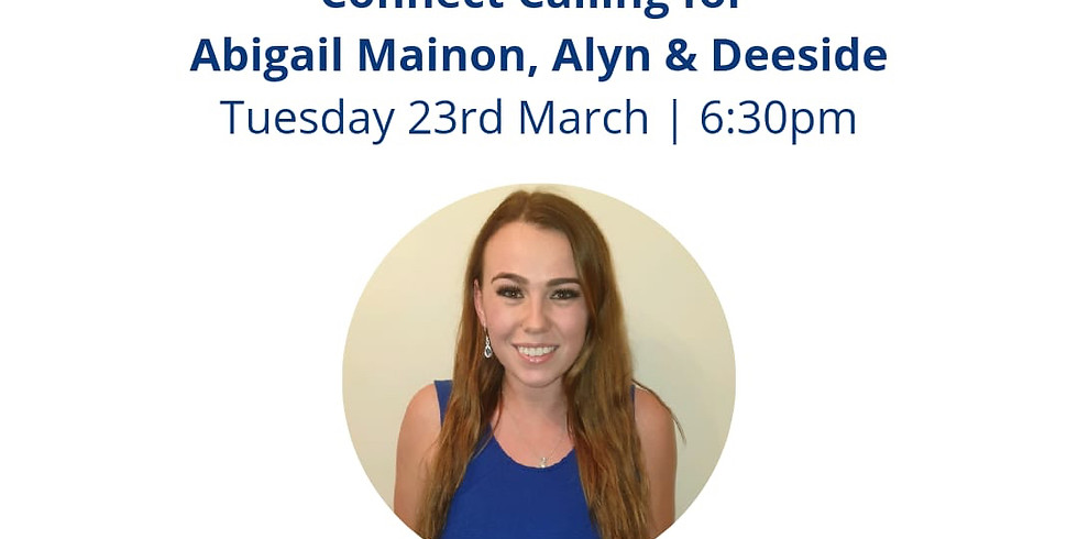 Connect Calling for Abigail Mainon, Alyn & Deeside