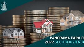 Panorama para el 2022 sector vivienda