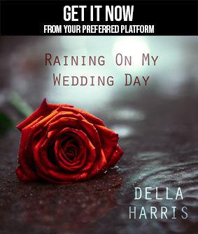 Della Harris - Raining On My Wedding Day